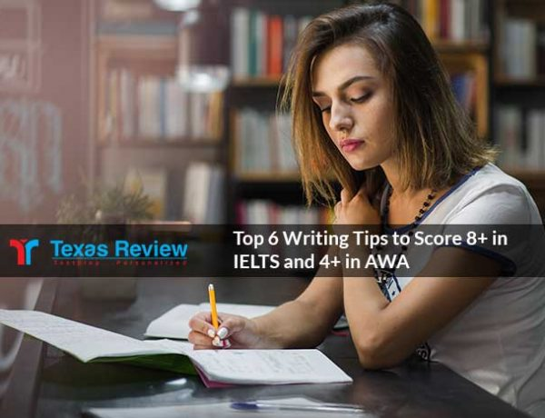 Top 6 Writing Tips To Score 8+ In IELTS Exam And 4+ In AWA