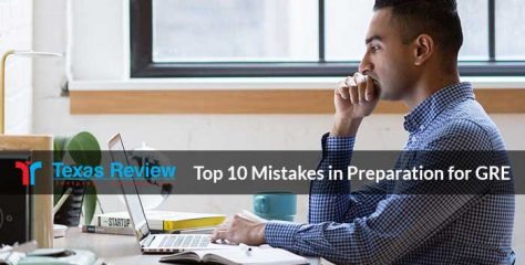 Top 10 Mistakes In Preparation For GRE