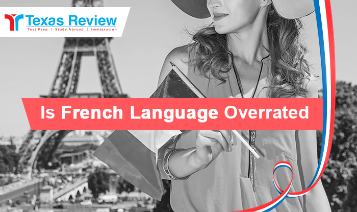 French Language Overrated