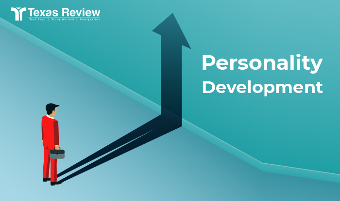 How to Improve Your Personality Development - Texas Review