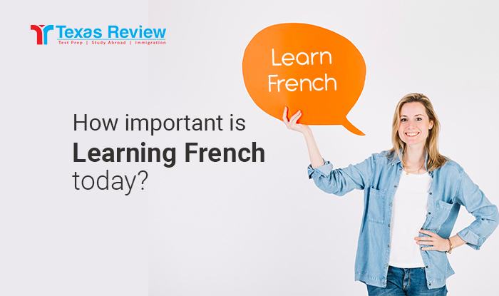 How important is Learning French today?