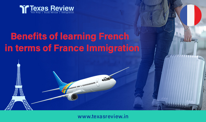FRENCH LANGUAGE Benefits of learning French in terms of France Immigration