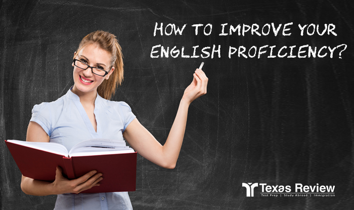 how to improve your proficiency in English