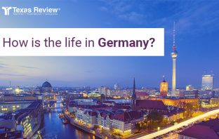 How is the life in Germany