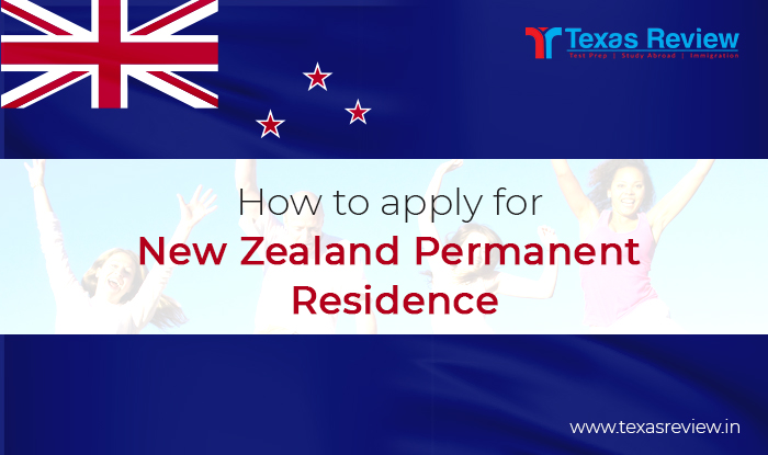 How to Apply for Permanent Residence in New Zealand from India - Texas Review