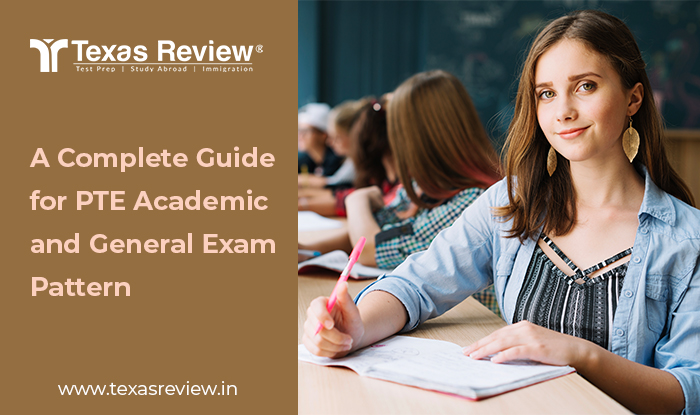 A Complete Guide for PTE Academic and General Exam Pattern