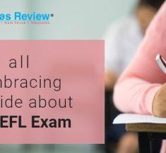 TOEFL Exam – An all Embracing Guide about TOEFL Exam