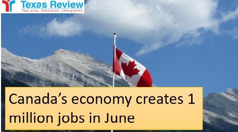 Canada economy created 1 million jobs in June