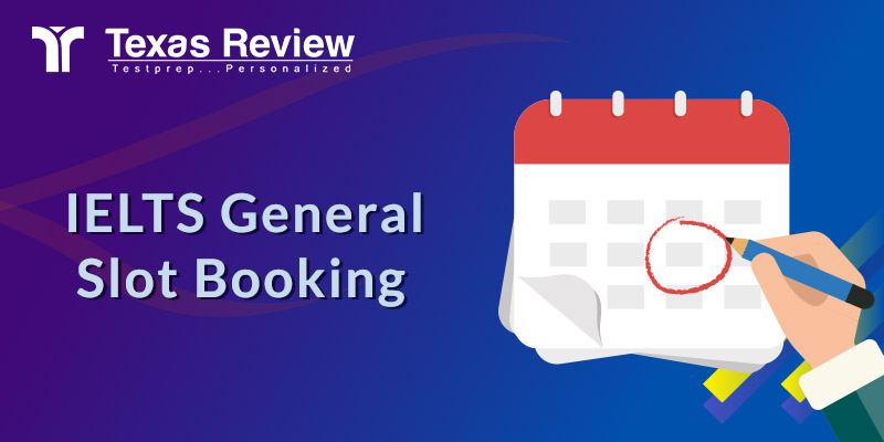 IELTS General Slot Booking